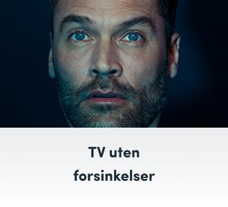TV uten forsinkelser